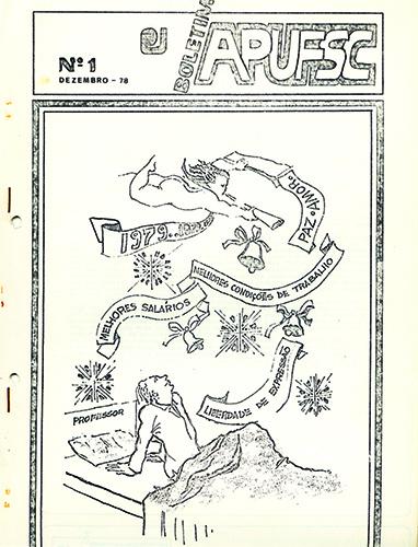 Capa do Boletim informativo da Apufsc de dezembro de 1978. O desenho mostra um professor sentado em sua cama, sonhando com melhores salários, melhores condições de trabalho e outras melhorias para o ano de 1979.